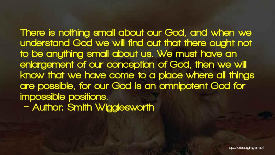 Only God Can Understand Me Quotes By Smith Wigglesworth