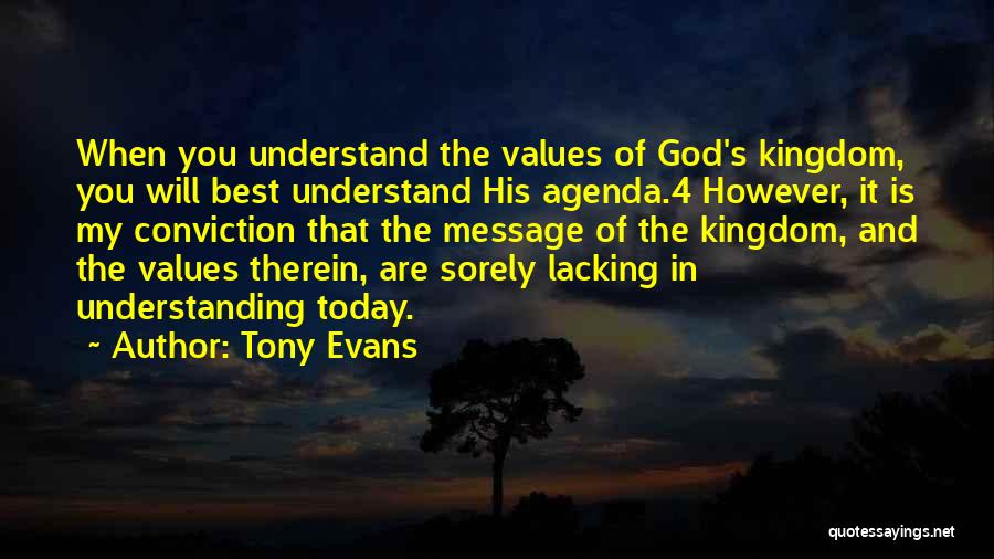Only God Can Understand Me Quotes By Tony Evans