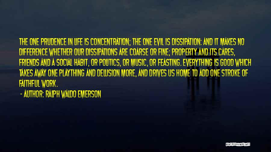 Only Having A Few Good Friends Quotes By Ralph Waldo Emerson