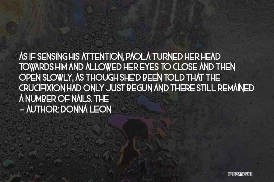 Only Just Begun Quotes By Donna Leon