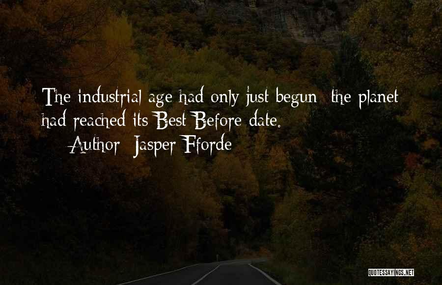 Only Just Begun Quotes By Jasper Fforde