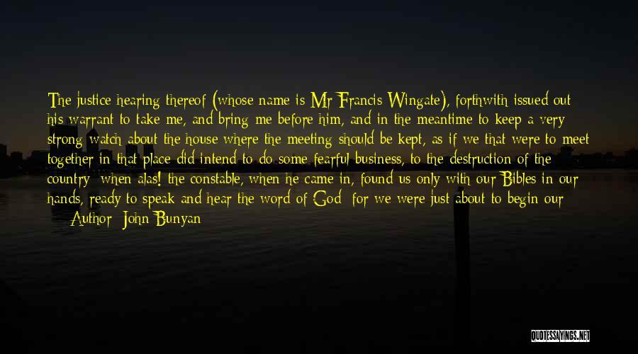 Only Just Begun Quotes By John Bunyan