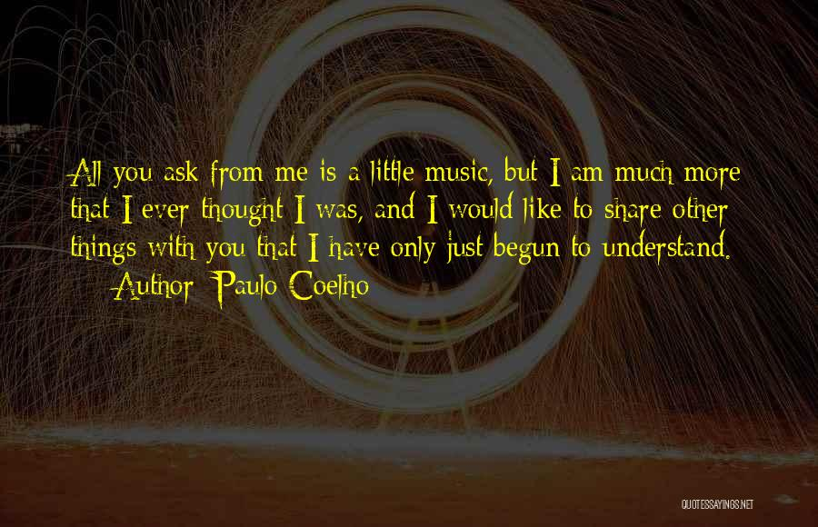 Only Just Begun Quotes By Paulo Coelho