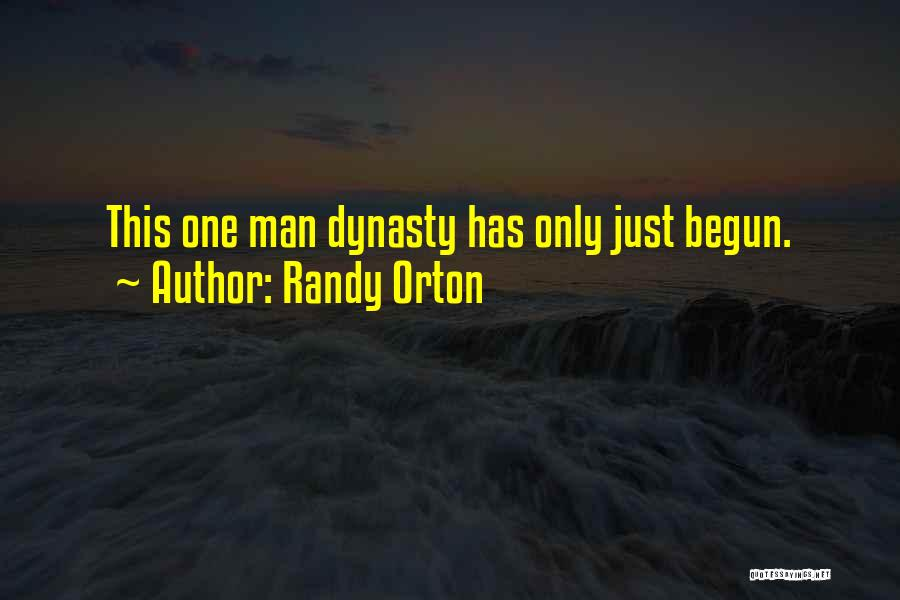 Only Just Begun Quotes By Randy Orton