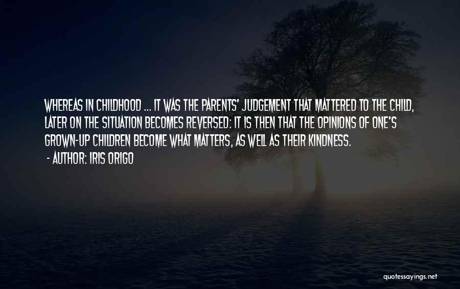 Top 32 Only Kindness Matters Quotes & Sayings