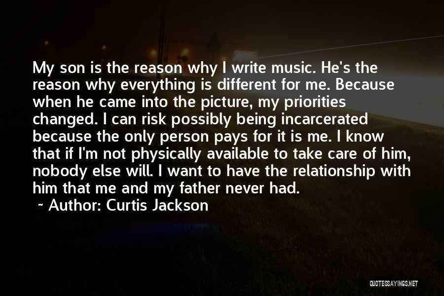 Only Person For Me Quotes By Curtis Jackson
