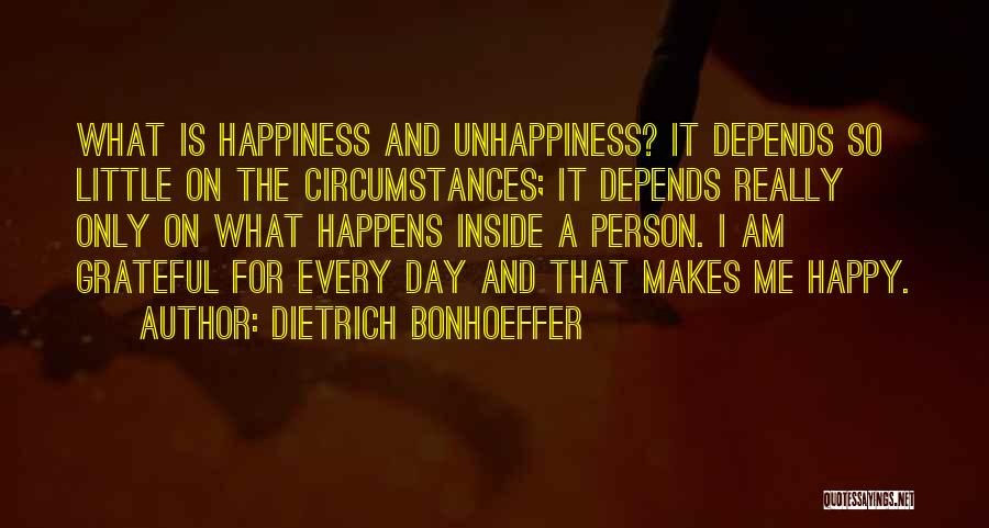 Only Person For Me Quotes By Dietrich Bonhoeffer