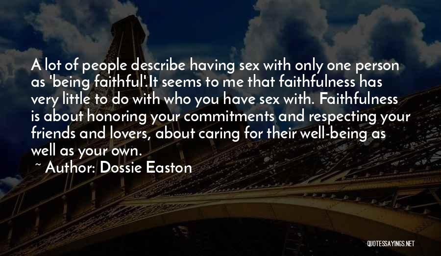 Only Person For Me Quotes By Dossie Easton