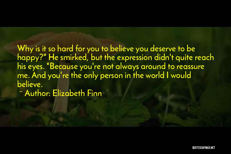 Only Person For Me Quotes By Elizabeth Finn