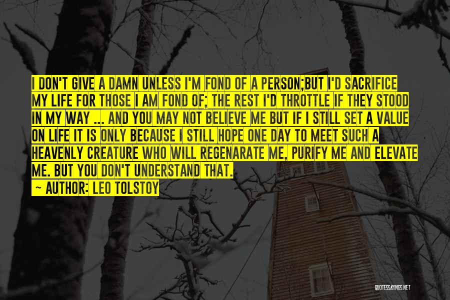 Only Person For Me Quotes By Leo Tolstoy