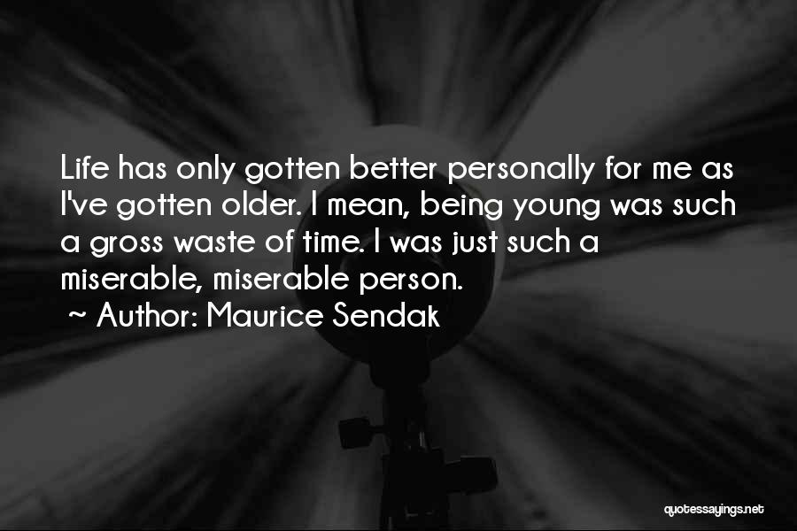 Only Person For Me Quotes By Maurice Sendak