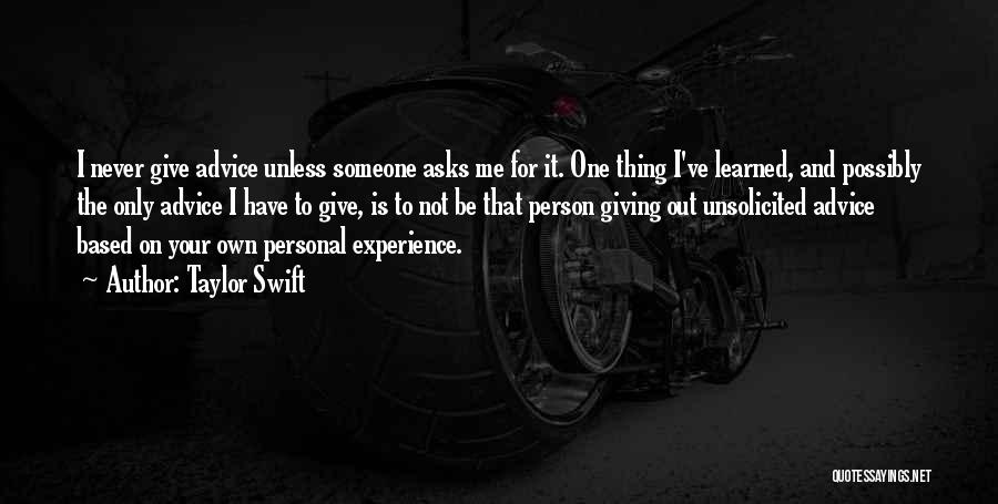 Only Person For Me Quotes By Taylor Swift