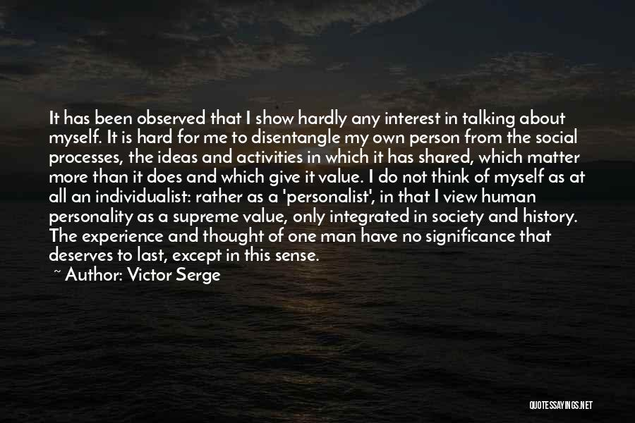 Only Person For Me Quotes By Victor Serge
