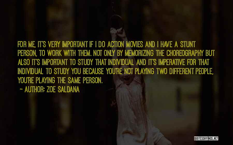 Only Person For Me Quotes By Zoe Saldana