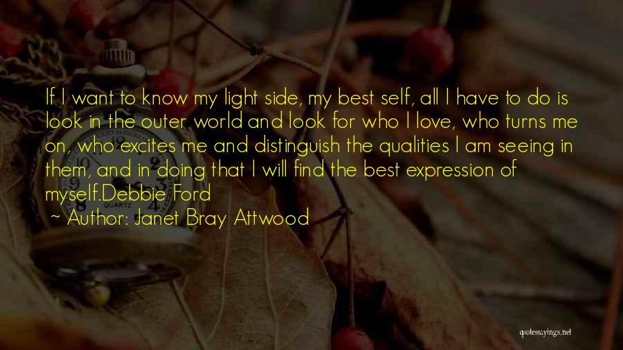 Only Seeing One Side Quotes By Janet Bray Attwood