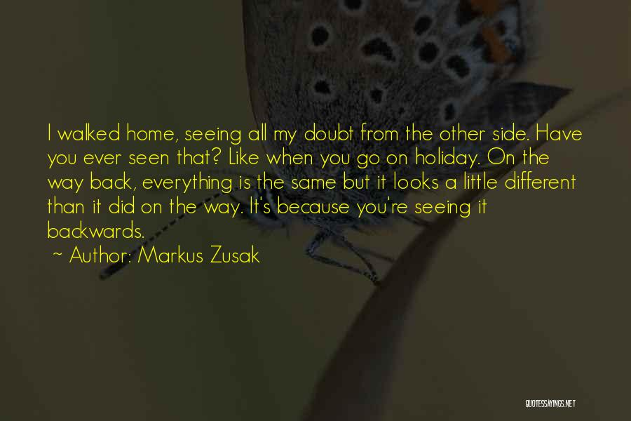 Only Seeing One Side Quotes By Markus Zusak