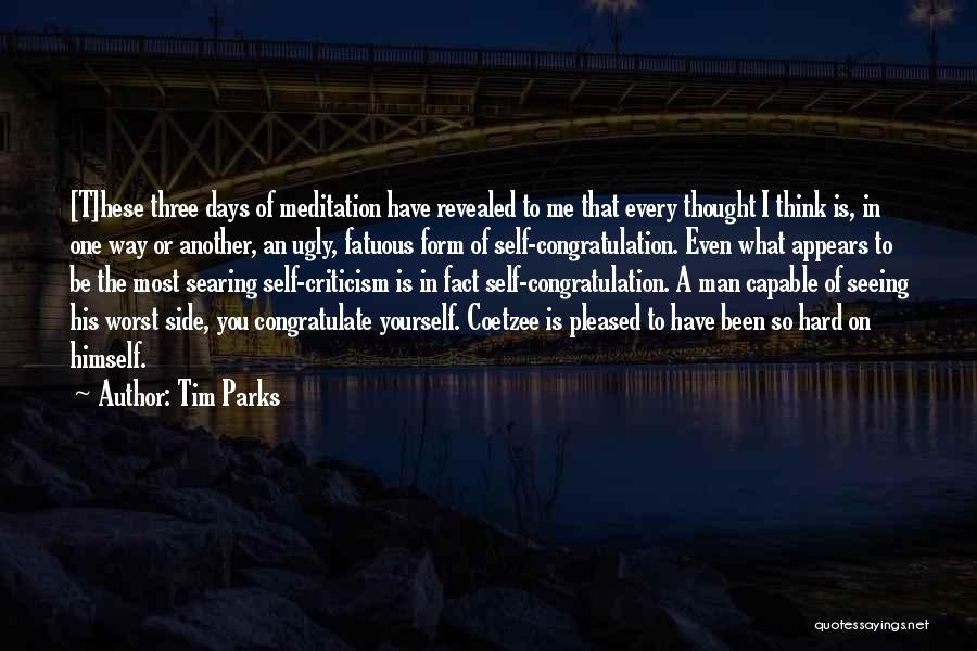 Only Seeing One Side Quotes By Tim Parks