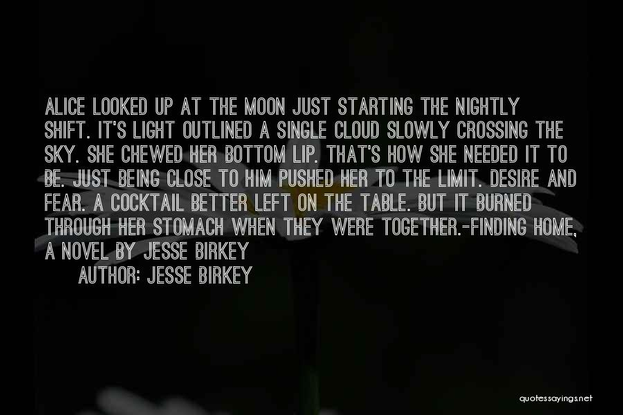 Only Sky's The Limit Quotes By Jesse Birkey