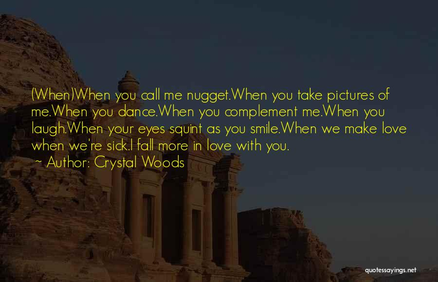Only U Can Make Me Smile Quotes By Crystal Woods
