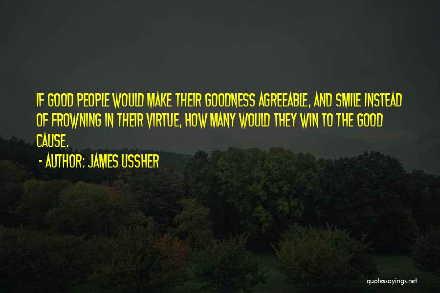 Only U Can Make Me Smile Quotes By James Ussher