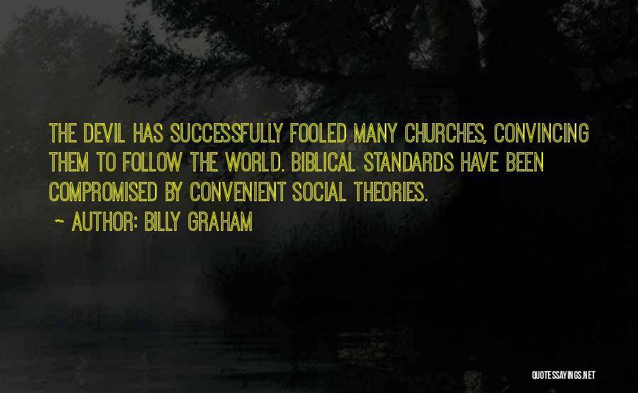 Only When It's Convenient Quotes By Billy Graham