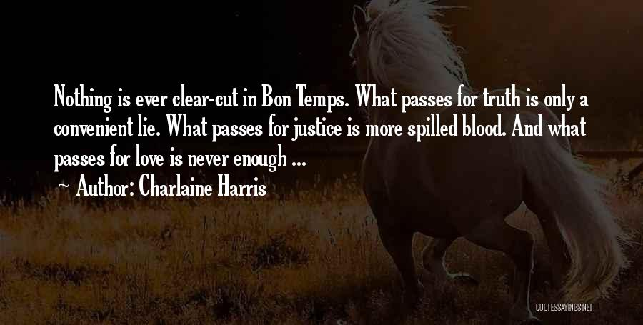 Only When It's Convenient Quotes By Charlaine Harris