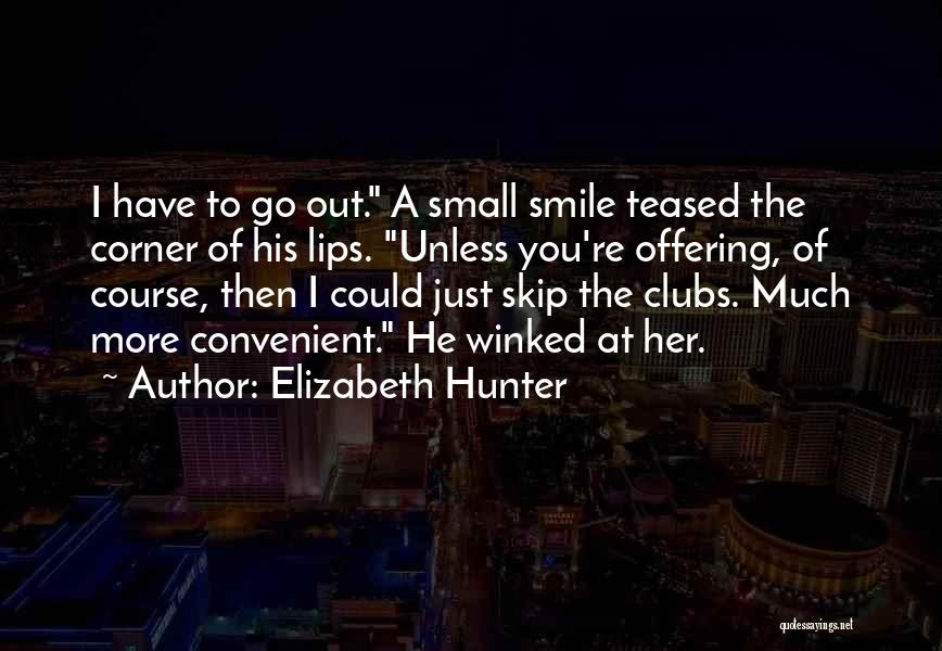 Only When It's Convenient Quotes By Elizabeth Hunter