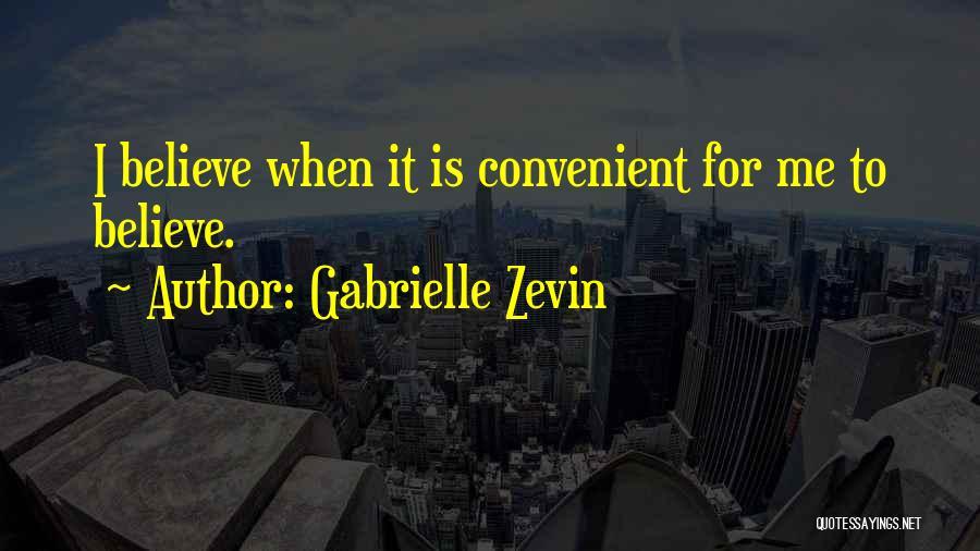 Only When It's Convenient Quotes By Gabrielle Zevin