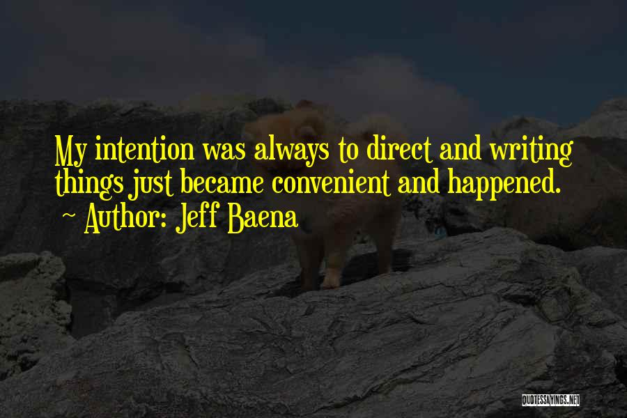 Only When It's Convenient Quotes By Jeff Baena