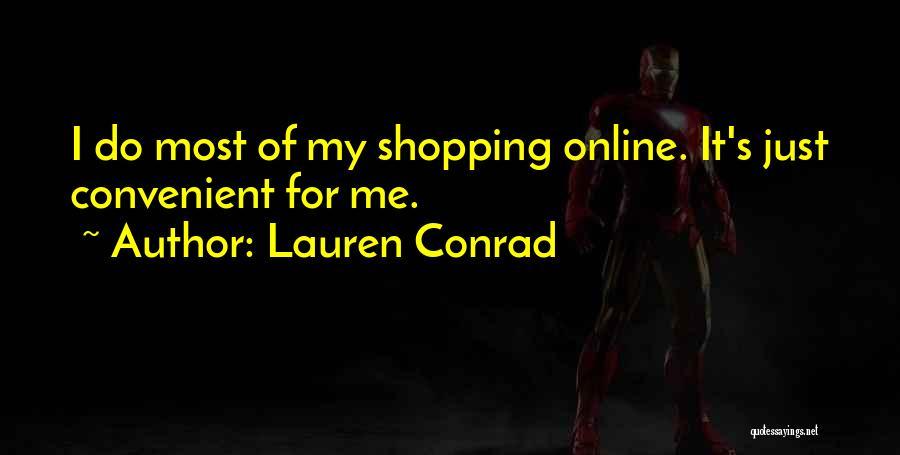 Only When It's Convenient Quotes By Lauren Conrad