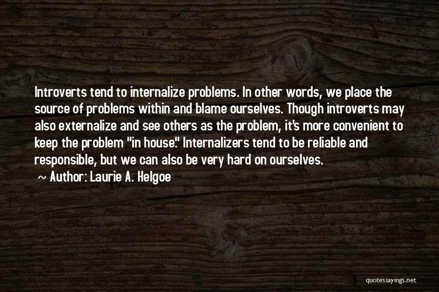 Only When It's Convenient Quotes By Laurie A. Helgoe