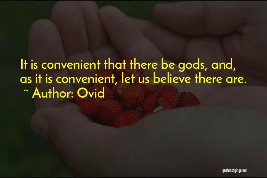 Only When It's Convenient Quotes By Ovid