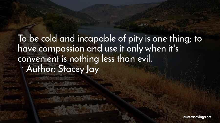 Only When It's Convenient Quotes By Stacey Jay