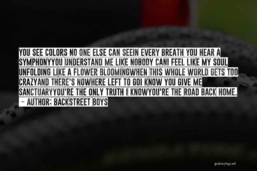 Only You Understand Me Quotes By Backstreet Boys