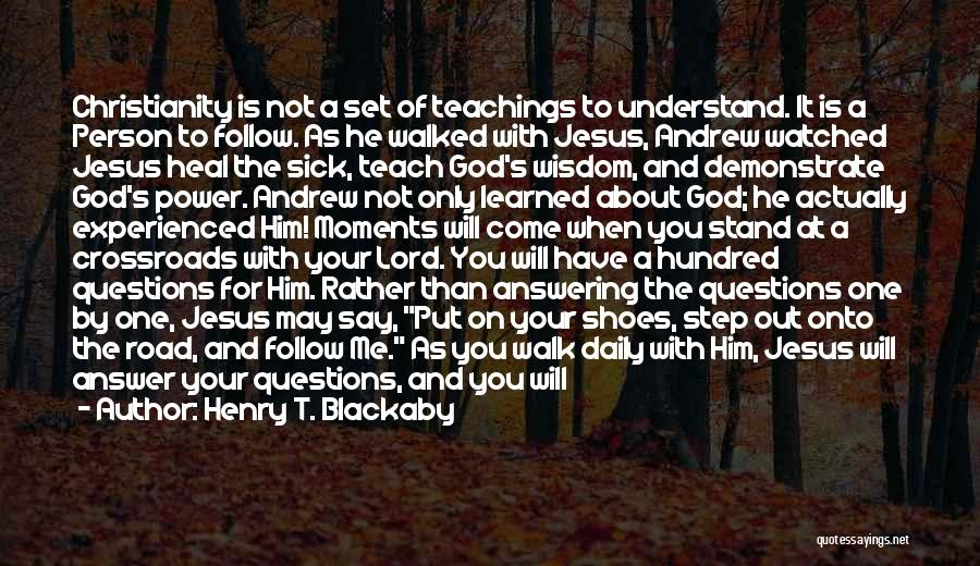Only You Understand Me Quotes By Henry T. Blackaby