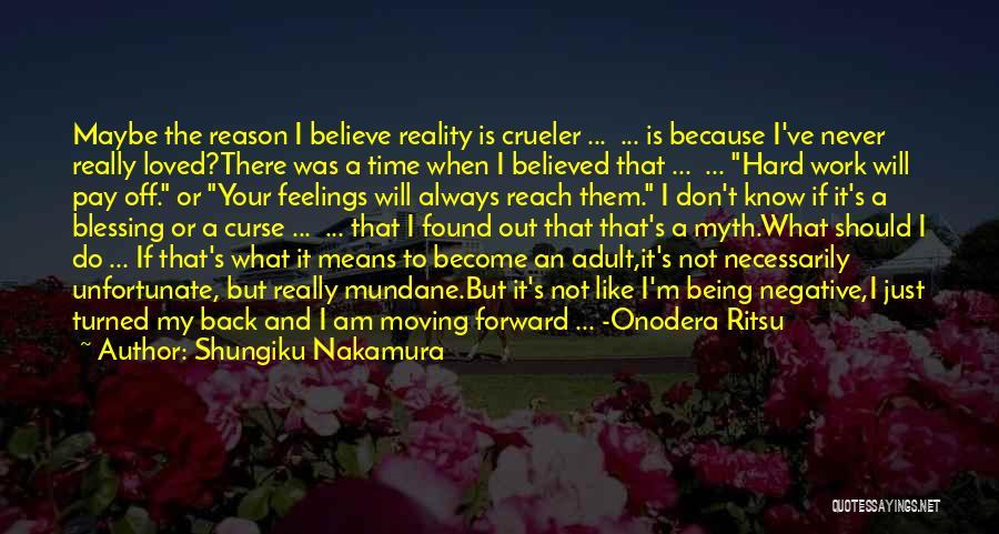 Onodera Quotes By Shungiku Nakamura