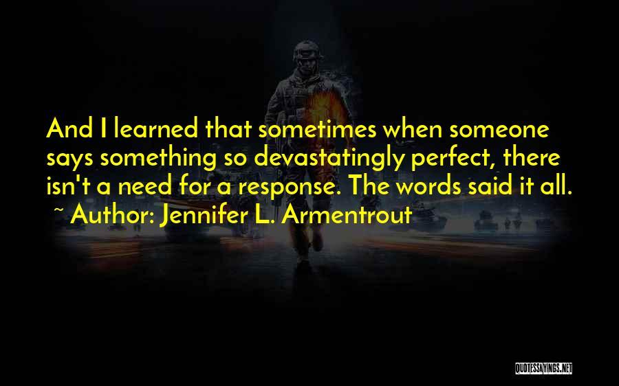 Opal Lux Series Quotes By Jennifer L. Armentrout