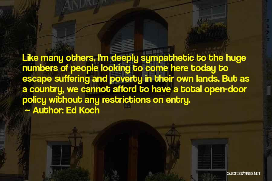Open Door Policy Quotes By Ed Koch