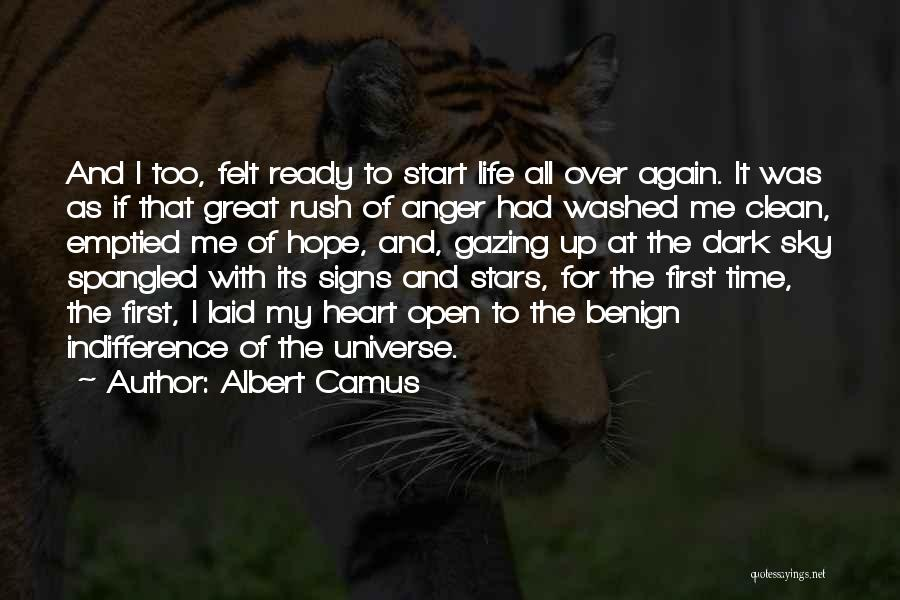 Open My Heart Again Quotes By Albert Camus