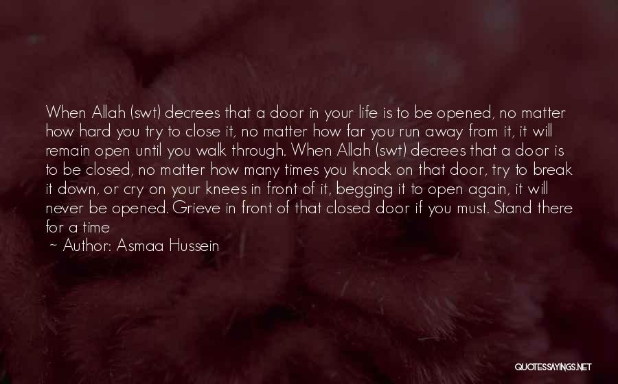 Open My Heart Again Quotes By Asmaa Hussein