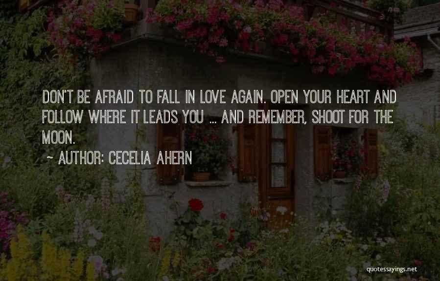Open My Heart Again Quotes By Cecelia Ahern