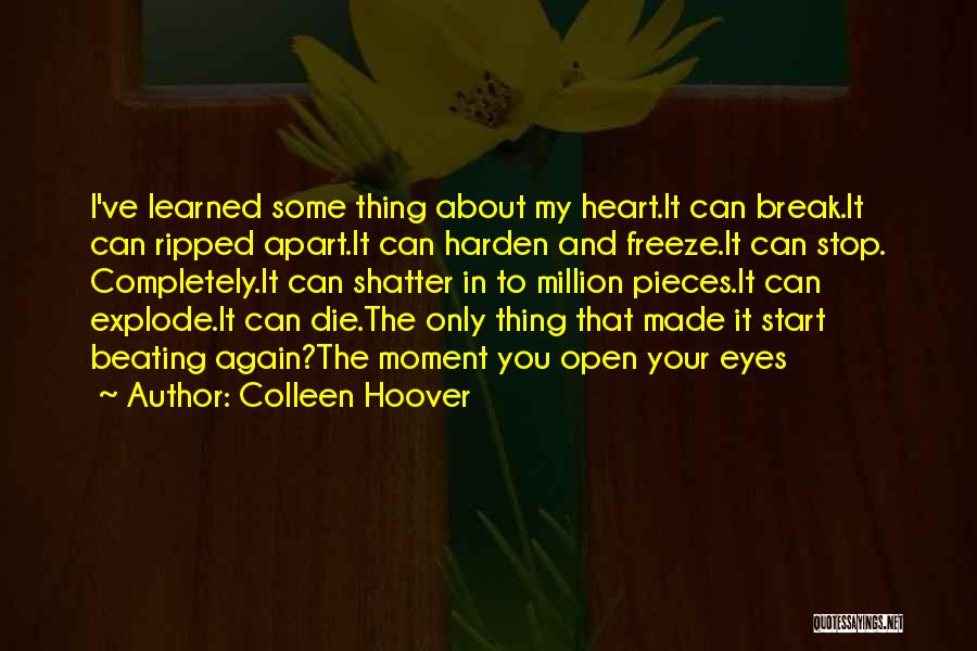 Open My Heart Again Quotes By Colleen Hoover