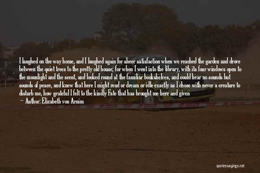 Open My Heart Again Quotes By Elizabeth Von Arnim
