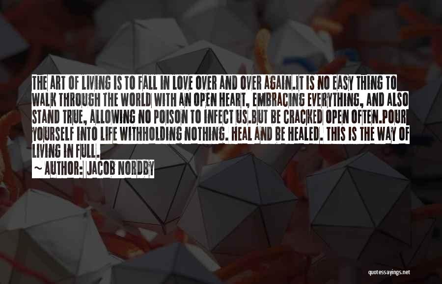 Open My Heart Again Quotes By Jacob Nordby
