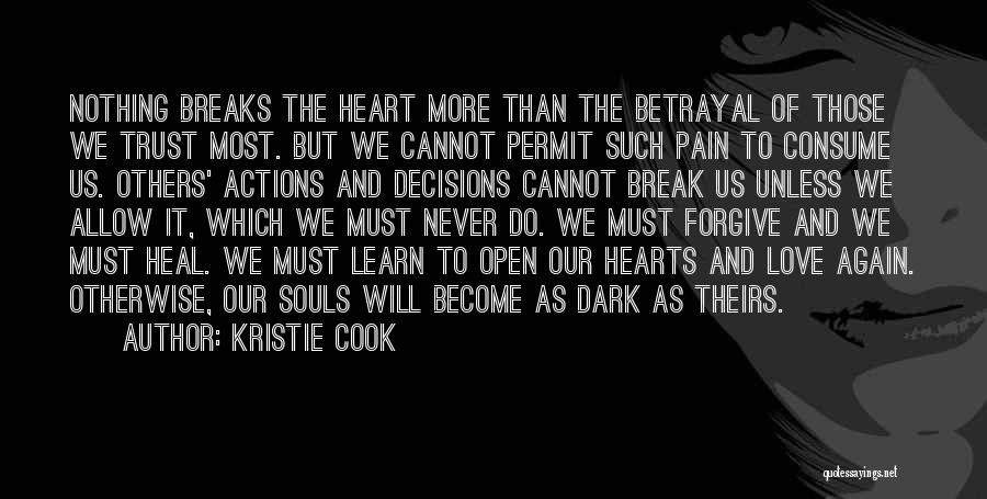 Open My Heart Again Quotes By Kristie Cook