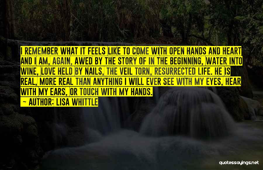 Open My Heart Again Quotes By Lisa Whittle