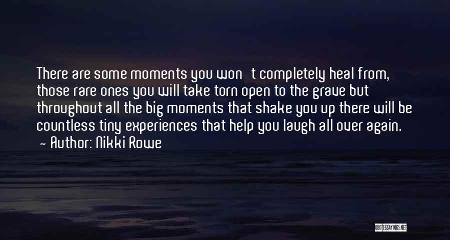 Open My Heart Again Quotes By Nikki Rowe