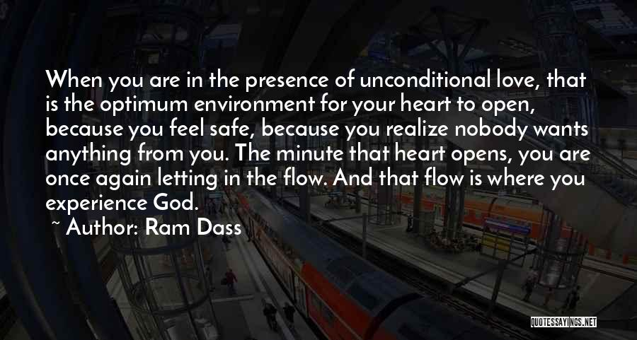 Open My Heart Again Quotes By Ram Dass