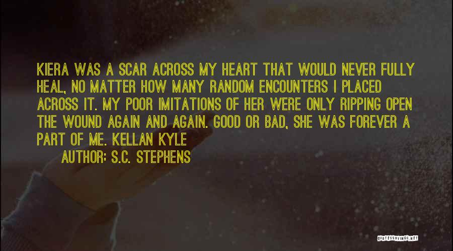 Open My Heart Again Quotes By S.C. Stephens