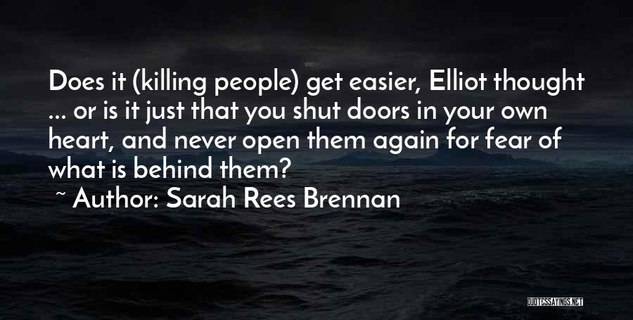 Open My Heart Again Quotes By Sarah Rees Brennan